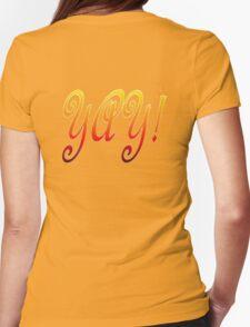 Yay! T-Shirt