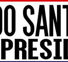 Fredo Santana For President Sticker