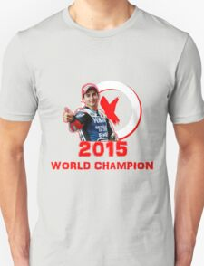 Jorge Lorenzo: 2015 World Champion in MotoGP (A) T-Shirt