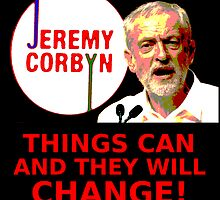 Jeremy Corbyn - Things Will Change by froggencrafts