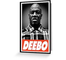 Deebo Greeting Card