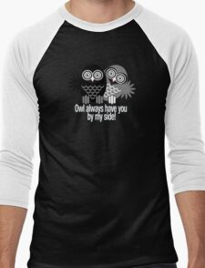 OWL ALWAYS HAVE YOU BY MY SIDE! Men's Baseball ¾ T-Shirt