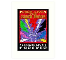 Long Live the Power Rangers Art Print