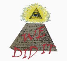 we did it (illuminati) One Piece - Short Sleeve
