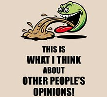 This Is What I Think About Other People's Opinions! (Emoticon Smiley Meme) Unisex T-Shirt