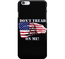 Don't Tread on Me! iPhone Case/Skin