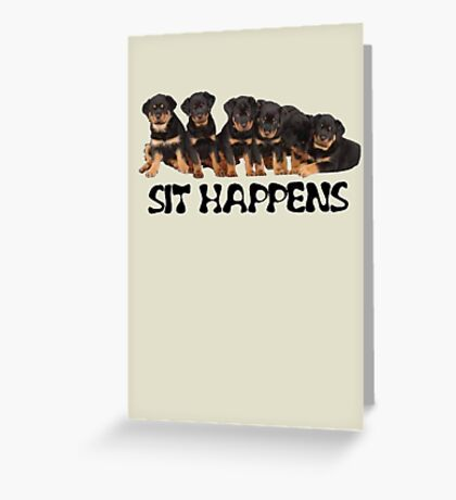 Sit Happens Greeting Card