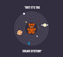 """But it's the Solar System!"" - with text Unisex T-Shirt"