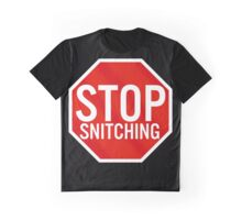 Stop Snitching Graphic T-Shirt