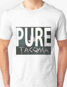 Keep Tacoma Pure  Unisex T-Shirt