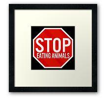 Stop Eating Animals Framed Print