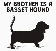 My Brother Is A Basset Hound One Piece - Long Sleeve