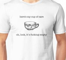 Here's my cup of care Unisex T-Shirt
