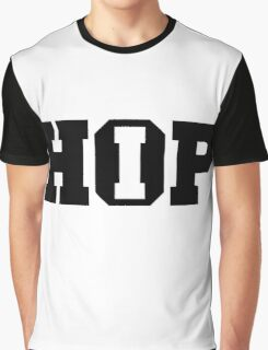 HIP HOP!  Graphic T-Shirt