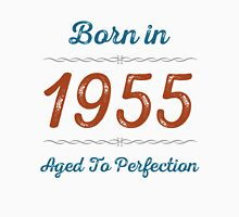 Born In 1955 Aged To Perfection Unisex T-Shirt