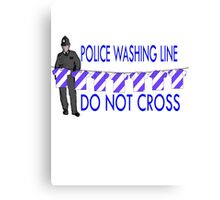 police washing line do not cross  Canvas Print