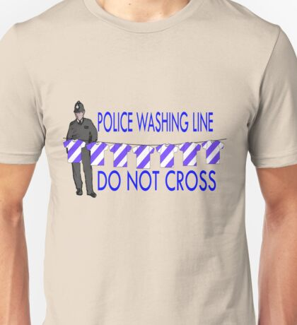 police washing line do not cross  Unisex T-Shirt