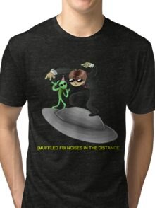 muffled fbi noises in hte distance Tri-blend T-Shirt