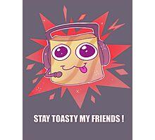 CinnamonToastKen- Stay toasty my friends! Photographic Print