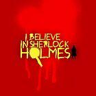 I Believe In Sherlock Iphones by KitsuneDesigns