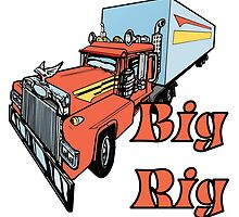 Big Rig by Rob Hopper