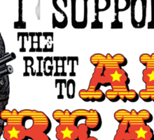 I Support the Right to Arm Bears, Sun Bears. Sticker