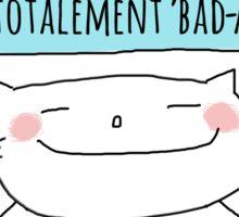 Un petit aide-mémoire... tu es fantastique! / Ooh la la ! (French doodles) Sticker