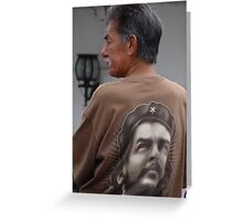 Che Is Still Living - Che Todavia Vive Greeting Card
