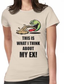 This Is What I Think About My Ex! (Emoticon Smiley Meme) Womens Fitted T-Shirt