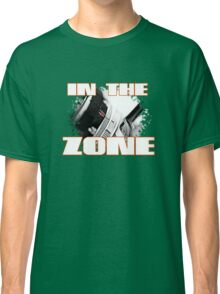 In the Zone Classic T-Shirt
