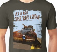 Let It Rot - The RAT Look Unisex T-Shirt