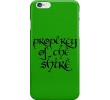 Property of the Shire iPhone Case/Skin