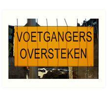 Temporary Amsterdam - Voetgangers oversteken Art Print