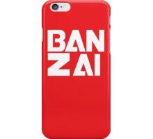 Banzai!!!!!!! iPhone Case/Skin