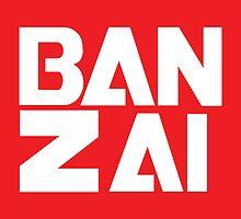 Banzai!!!!!!! by notonlywaves
