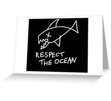 Respect the Ocean - Cool Grunge Mashup - Black Version Greeting Card