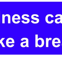 Tiredness can kill Sticker