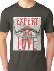 Expert in love. Unisex T-Shirt