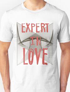 Expert in love. T-Shirt