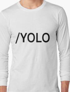 /YOLO Long Sleeve T-Shirt