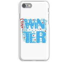 WINTER. Slogan print graphic.  iPhone Case/Skin