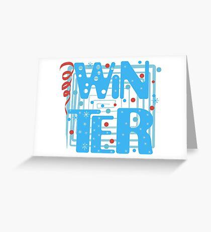 WINTER. Slogan print graphic.  Greeting Card