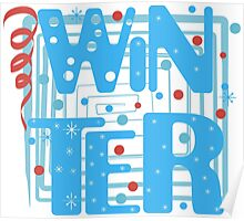 WINTER. Slogan print graphic.  Poster