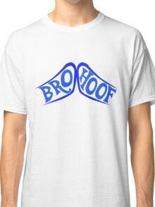 BROHOOF! (blue) Classic T-Shirt