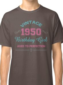 Vintage 1950 Birthday Girl Aged To Perfection Classic T-Shirt