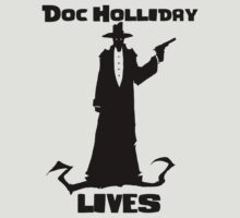 Doc Holliday LIVES! by FearOfSuccess