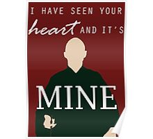 """Voldemort - """"I have seen your heart and it's mine"""" Poster"""
