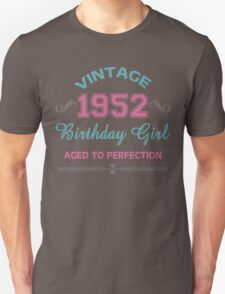 Vintage 1952 Birthday Girl Aged To Perfection Unisex T-Shirt