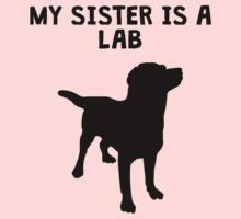 My Sister Is A Lab Kids Tee