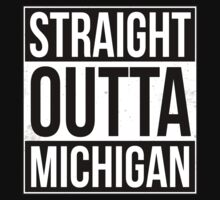 Straight Outta Michigan by fysham